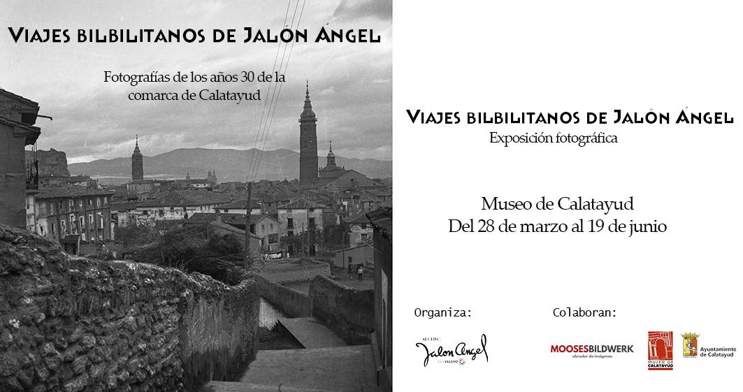 """El Museo de Calatayud acoge la exposición  """"Los viajes bilbilitanos de Jalón Ángel"""""""