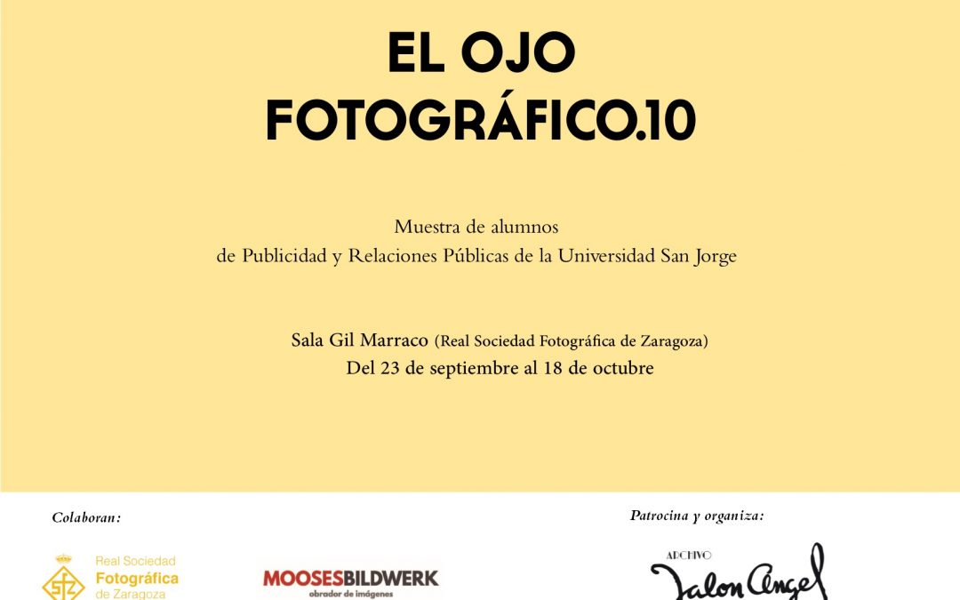 Los alumnos de Publicidad y Relaciones Públicas muestran sus fotografías en la décima edición de la exposición El ojo fotográfico