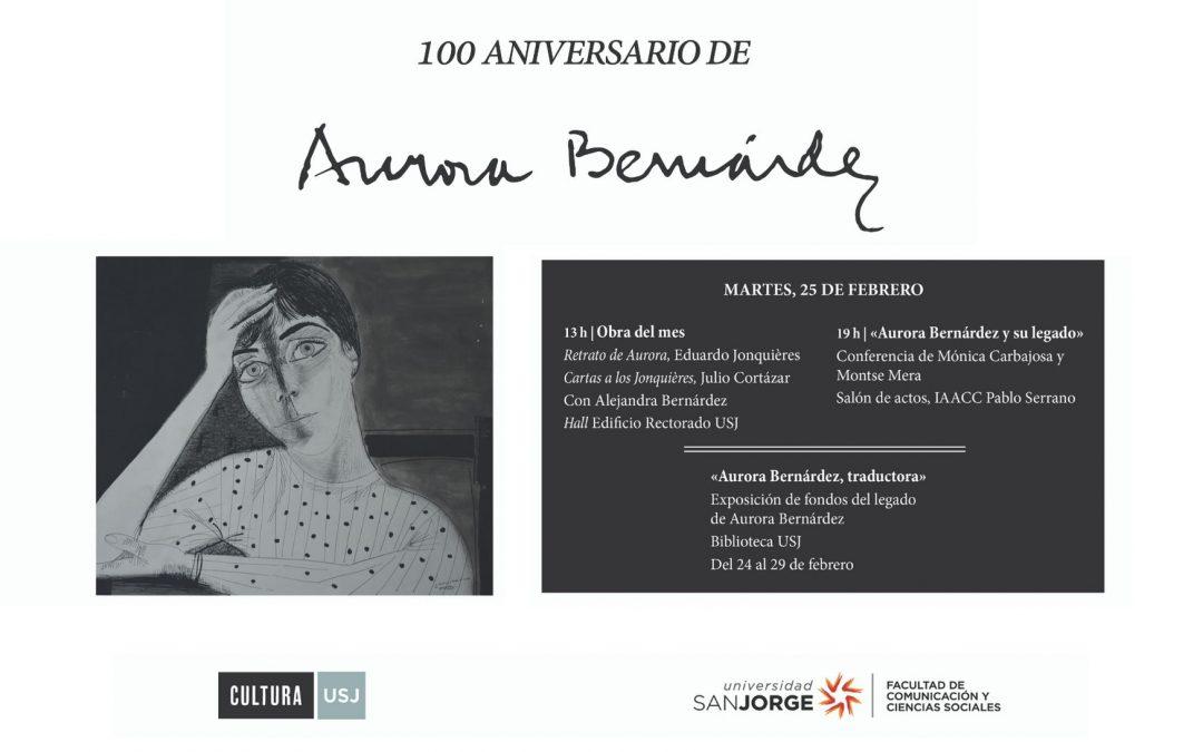 La Universidad San Jorge celebra el centenario del nacimiento de Aurora Bernárdez, una de las más relevantes traductoras del siglo XX