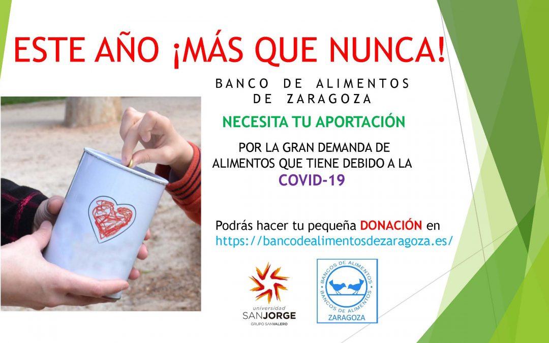 La comunidad universitaria de USJ podrá colaborar este año en la campaña de Banco de Alimentos de Zaragoza