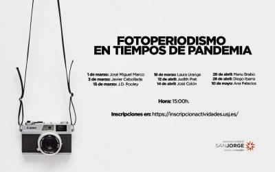 """El grado en Periodismo de la USJ organiza el seminario """"Fotoperiodismo en tiempos de pandemia"""""""