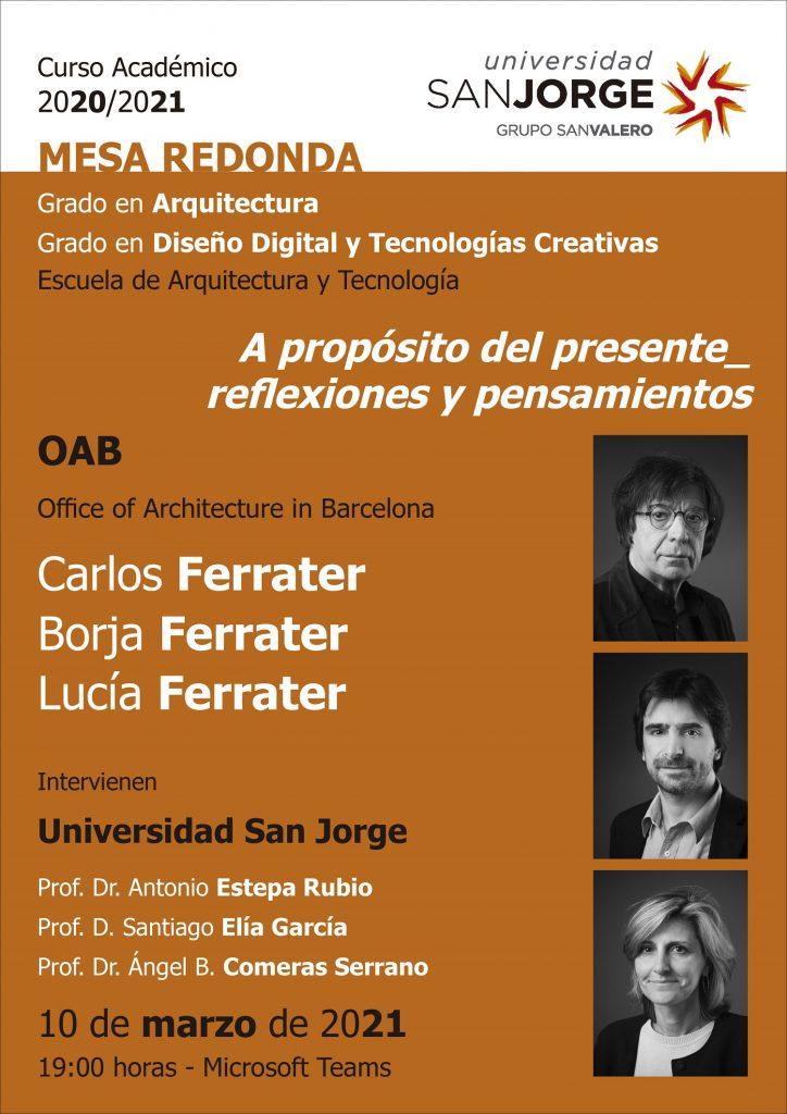 Mesa redonda de Arquitectura 'A propósito del presente_ reflexiones y pensamientos'